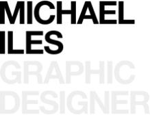 Michael Iles - Graphic Designer